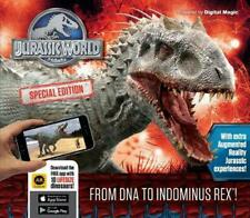 Jurassic World Special Edition: from Dna to Indominus Rex! by Caroline Rowlands