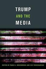 Trump and the Media by Boczkowski Paperback Book Free Shipping!