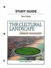 Study Guide for The Cultural Landscape: An Introduction to Human Geography