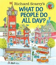 Richard Scarry's What Do People Do All Day? (Hardback or Cased Book)