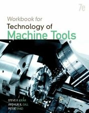 Student Workbook for Technology of Machine Tools 7th Edition by Krar