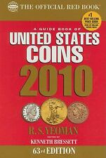 The Guide Book of United States Coins: 2010 R. S Yeoman Spiral-bound