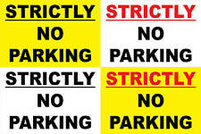 Strictly No Parking Sticker - No Parking Sign - Any Size (S125)