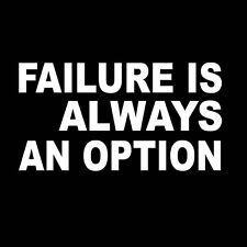 FAILURE IS ALWAYS AN OPTION Mythbusters inspired funny geek nerd science T Shirt