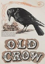 AD50 Vintage Old Crow Whiskey Advertising Advertisement Poster Re-Print A3/A4