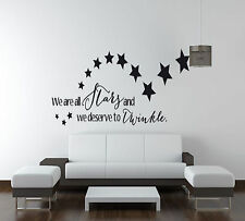 We Are All Stars And Deserve To Twinkle Quote Vinyl Wall Art Sticker,Decal