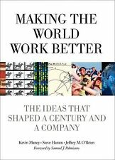 Making the World Work Better: The Ideas That Shaped a Century and a Company (IBM
