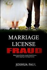 NEW Marriage License Fraud: What Every Christian Couple Should Know... Before Si