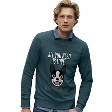 Twisted Envy Men's All You Need Is A French Bulldog Sweatshirt