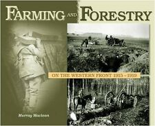Farming and Forestry on the Western Front