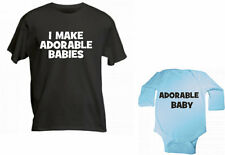 I MAKE ADORABLE BABIES AND ADORABLE BABY BOY- DAD BABY SET OF 2 / SIZE CHOICE