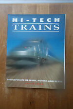 Hi-Tedh Trains: Ultimate in Speed, Power, and Style by Arthur Tayler HC/DJ