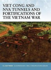 Vietnam War Tunnels Camps bunkers and Fortifications of the Viet Cong/NVA