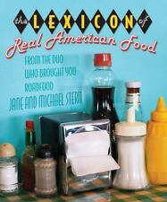 The Lexicon of Real American Food, Stern, Michael, Stern, Jane, Lyons Press (201