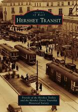 Hershey Transit By Friends of the Hershey Trolley (COR)/ The Hershey Derry To...