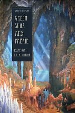 Green Suns and Faerie: Essays on J. R. R. Tolkien