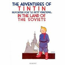 Tintin in the Land of the Soviets. 9781405214773
