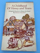 A Childhood of Honey and Tears: Delightful stories to warm the heart HALLMARK Ed