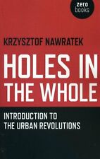 Holes In The Whole by Krzysztof Nawratek 9781780993751