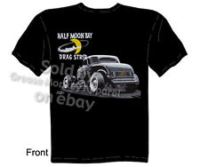 Ford Shirt Hot Rod T Shirts Vintage Hot Rod Shirts Half Moon Drag Strip 1932 Tee