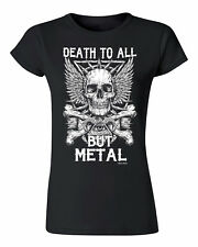 Death To All But METAL Ladies Fit T-Shirt Heavy Metal Music Skull