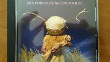 EVIL BLIZZARD - EVERYBODY COME TO CHURCH CD, killing joke, pil, hawkwind, amebix