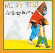 WILLY Y HUGO/ WILLY AND HUGH - BROWNE, ANTHONY - NEW HARDCOVER BOOK