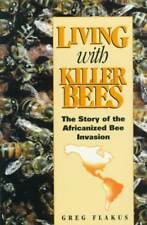 LIVING WITH KILLER BEES - NEW PAPERBACK BOOK