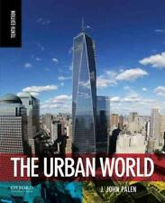 THE URBAN WORLD - PALEN, J. JOHN - NEW PAPERBACK BOOK