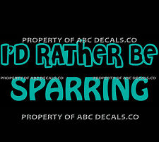 VRS ID RATHER BE BOXING SPARRING Gloves Speed Punching Bag Boxer CAR VINYL DECAL