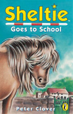 Sheltie Goes to School, Peter Clover, Used; Good Book