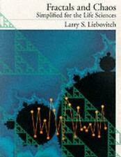 Fractals and Chaos Simplified for the Life Sciences by Larry S. Liebovitch (Engl