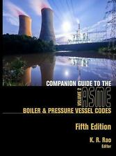 Companion Guide to the ASME Boiler and Pressure Vessel and Piping Codes, Volume