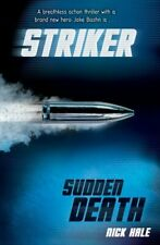 Striker: Sudden Death by Hale, Nick 1405249501 The Fast Free Shipping