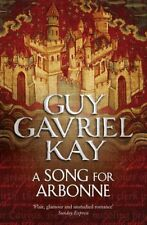 A Song for Arbonne by Kay, Guy Gavriel 0007342055 The Fast Free Shipping