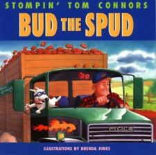 Bud the Spud by Connors, Stompin Tom 1551094290 The Fast Free Shipping