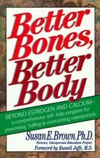 Better Bones, Better Body by Brown, Susan E. Paperback Book The Fast Free