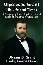 Ulysses S. Grant by Ulysses S. Grant Paperback Book