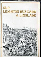 Old Leighton Buzzard and Linslade by Leighton Buzzard and District Pre Paperback