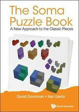 Soma Puzzle Book, The: A New Approach To The Classic Pieces by Ilan Garibi Paper