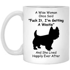Westie Dog Mom Gift For Wise Women Mug Coffee Mug 11oz 15oz Mothers Day Gift