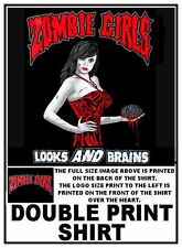ZOMBIE GIRLS LOOKS AND BRAINS WALKING DEAD JED DBL PRINT T-SHIRT  ZB5
