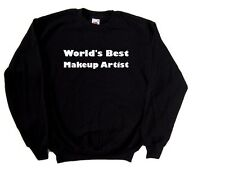 World's Best Makeup Artist Sweatshirt
