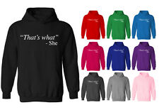 Womens Thats What She Said Funny Slogan Pullover Hoodie NEW UK 12-20