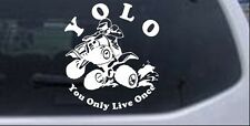 YOLO You Only Live Once Fourwheeler Car or Truck Window Laptop Decal Sticker