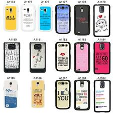 SAYINGS QUOTES COVER CASE FOR SAMSUNG GALAXY S2 S3 S4 S5 - MINI & MORE - A5