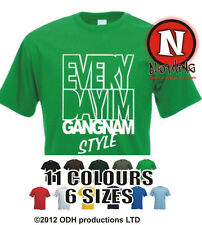 "T-Shirt ""Everyday I'm Gangnam Style"" Spaß LMFAO Shufflin Tanz Musik Korean Party"