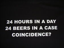 24 hrs in a day 24 beers in a case Funny T-Shirt