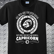 T-SHIRT 111 ~ ALL MEN ARE CREATED EQUAL BUT ONLY THE BEST ARE BORN CAPRICORNS