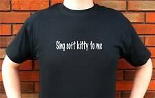 SING SOFT KITTY TO ME SONG RELAX BEDTIME T-SHIRT TEE FUNNY CUTE